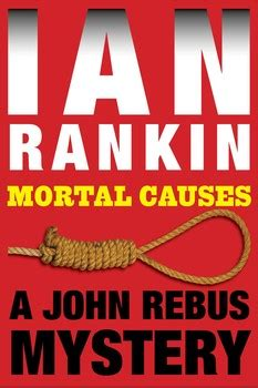 mortal causes a rebus mortal causes ebook by ian rankin official publisher