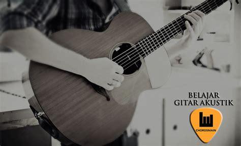 tutorial belajar gitar akustik pemula cara cepat mudah belajar bermain gitar akustik pemula