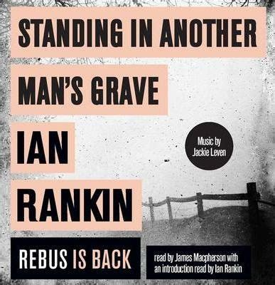 libro standing in another mans standing in another man s grave ian rankin 9781409118480