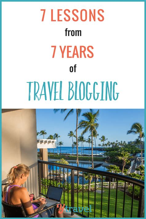 Lessons Learned From Years With Businesses by 7 Lessons Learned From 7 Years Of Travel Blogging