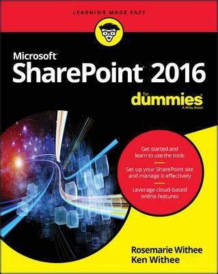 Sharepoint 2016 For Dummies Rosemarie Withee 9781119181705