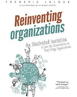 reinventar las organizaciones 8416601054 reinventar las organizaciones versi 243 n ilustrada coaching ejecutivo