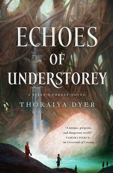 crossroads of canopy a titan s forest novel books thoraiya dyer s official home on the web