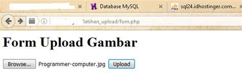 membuat form upload file dengan html jlwsaran cara membuat upload gambar dengan php dan mysql