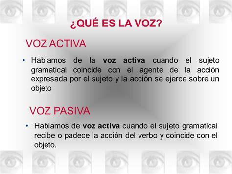 libro 1 la voz de la voz pasiva 191 qu 201 es la voz voz pasiva voz activa ppt video online descargar