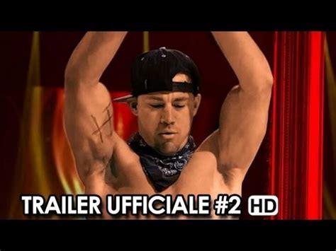 s day trailer italiano magic mike trailer ufficiale italiano 2 2015