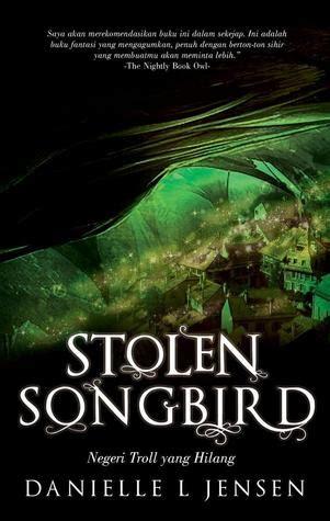 read stolen songbird negeri troll yang hilang