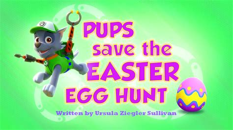 count on the easter pups paw patrol books pups save the easter egg hunt paw patrol wiki fandom