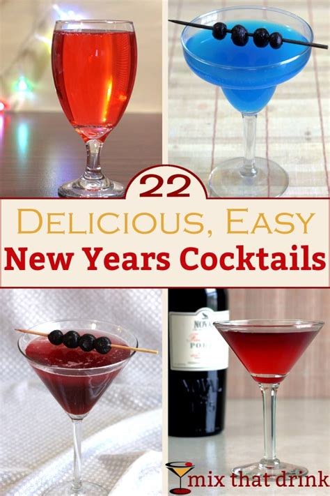 22 delicious easy years cocktails mix that drink