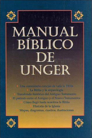 el manual biblico macarthur 0718041690 manual b 237 blico de unger spanish edition for sale findsimilar com