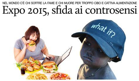 tema sull alimentazione scorretta puntodincontro mx expo 2015 e le nostre contraddizioni