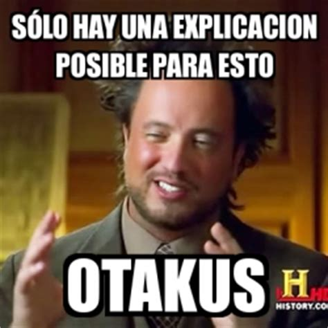 Memes De Aliens - memegenerator ancient aliens crear meme ancient aliens