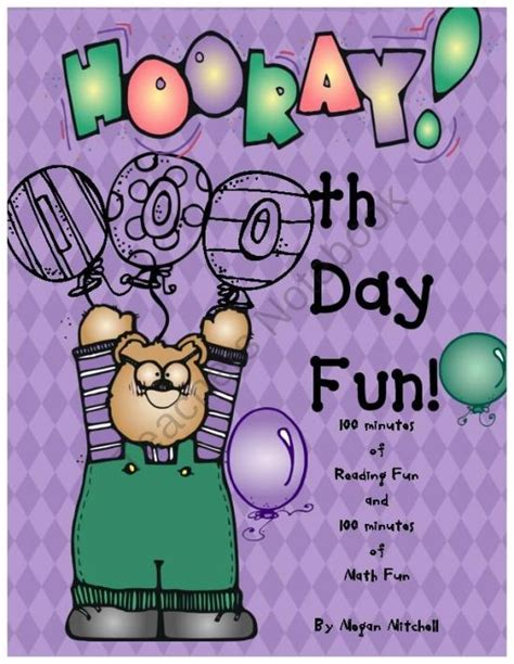 hooray for the 100th day 17 best images about 100th day of school ideas on math activities and 100th day