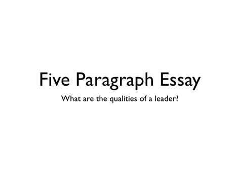 The Qualities Of A Leader Essay by Five Par Essay Leader