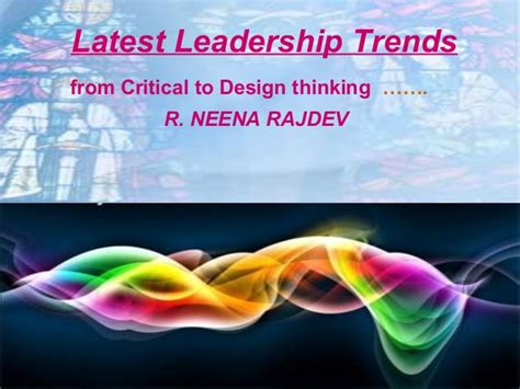design thinking trends leadership trends critical to design thinking