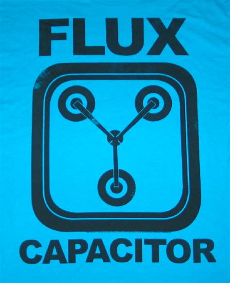 flux capacitor day flux capacitor facts 28 images danger flux capacitor mens t shirt birthday gift for him