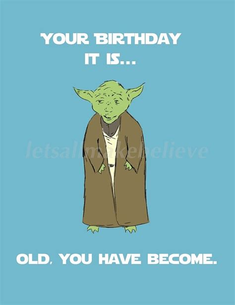 Joke Birthday Quotes Yoda Birthday Meme Funny Happy Birthday Meme
