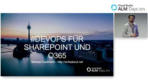 Po Custom 9 devops f 252 r sharepoint und o365 end 2 end alm days 2015