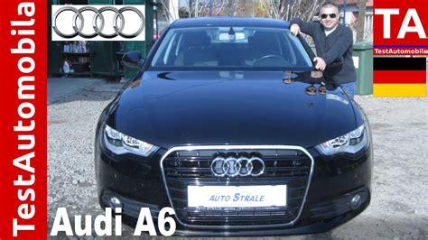 Audi A6 C7 Test by Audi A6 C7 2 0 Tdi Test Youtube