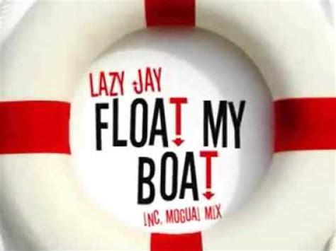 lazy jay float my boat remix lazy jay float my boat moguai remix coming soon