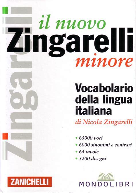 libro lo zingarelli 2018 vocabolario della lingua italiana versione base con contenuto il nuovo zingarelli minore vocabolario della lingua