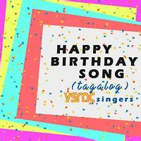 happy birthday song tagalog songs  happy