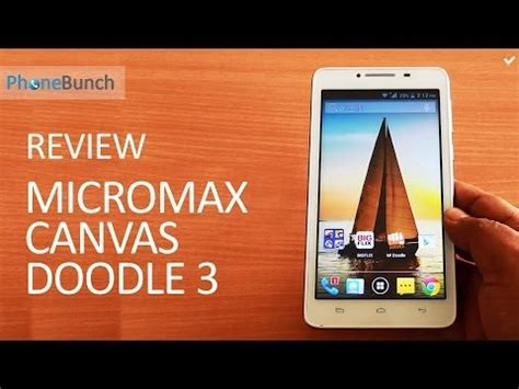 how to use micromax canvas doodle 3 micromax canvas doodle 3 a102 review dual with 6