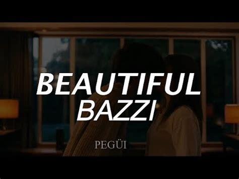 beautiful bazzi beautiful bazzi espa 241 ol youtube