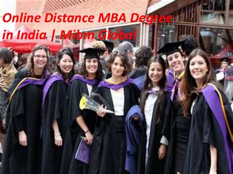 How To Get A Mba Degree In India by Distance Mba Degree In India Mibm Global