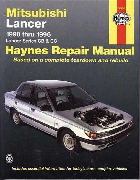 hayes auto repair manual 1996 mitsubishi chariot transmission control mitsubishi lancer cb cc 1990 1996 haynes service repair manual sagin workshop car manuals