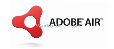 adobe air apk adobe air v16 0 0 259 apk