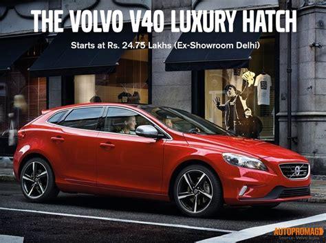 volvo price in india volvo v40 hatchback price in india 2018 volvo reviews