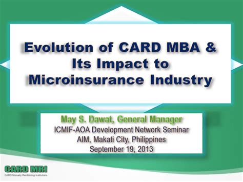 Mba Mpact by Evolution Of Card Mba And Its Impact To Microinsurance
