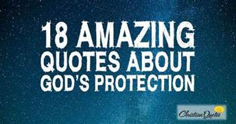 467 Best God S Amazing 18 Amazing Quotes About God S Protection Christian