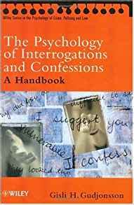 The Psychology Of Interrogations And Confessions A Handbook the psychology of interrogations and confessions a