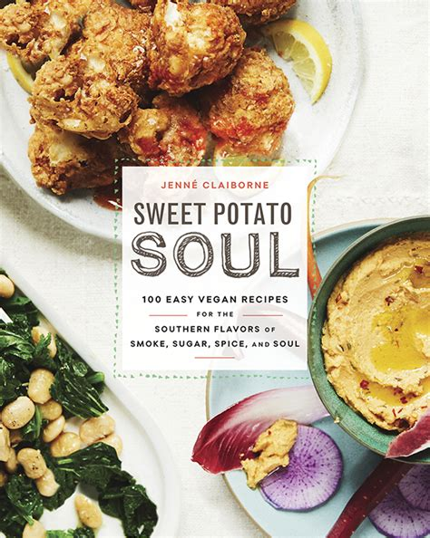 soul food recipes for soul books sweet potato soul cookbook by jenn 233 claiborne vegan chef