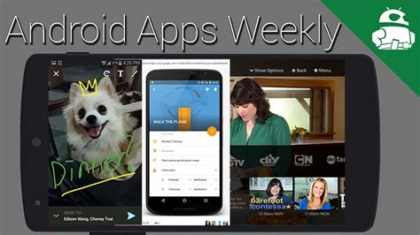 android weekly 5 android apps you can t miss this week android apps weekly