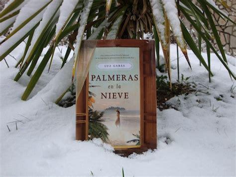 palmeras en la nieve pdf descargar quot palmeras en la nieve quot luz gab 225 s narrativa pdf gratis