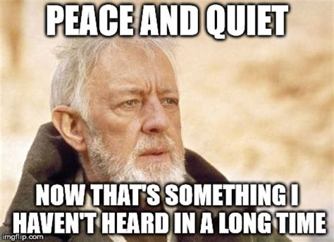 Be Quiet Meme - image gallery peace meme