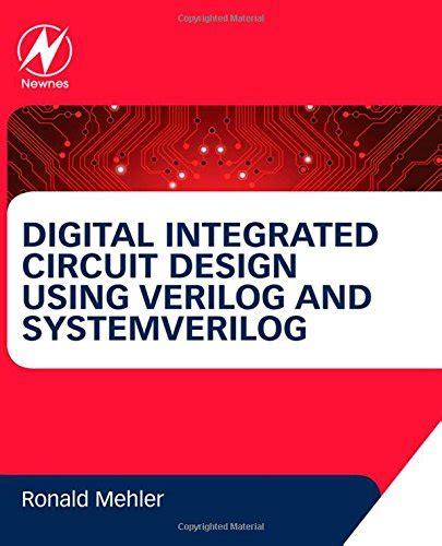 digital integrated circuit design kaeslin pdf digital integrated circuit design using verilog and systemverilog pdfsr