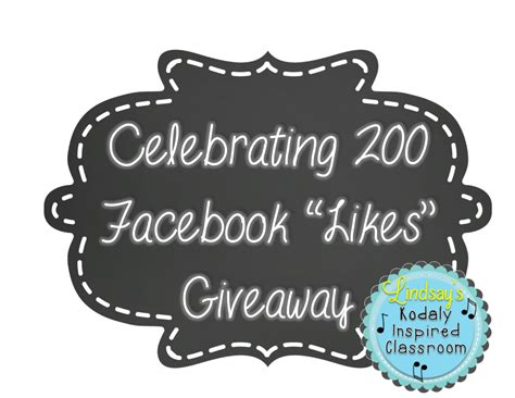 Giveaway Page - kodaly inspired classroom 200 facebook likes giveaway