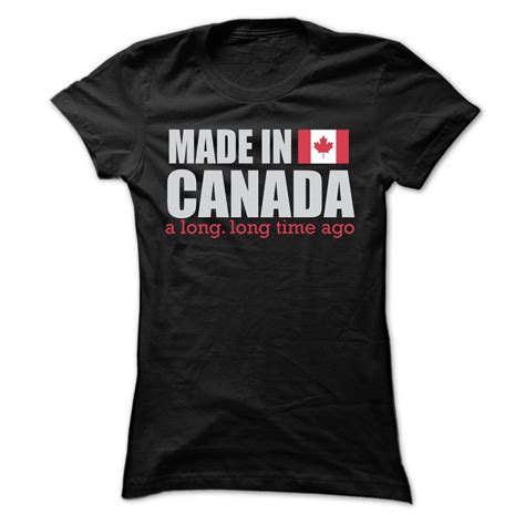 Made In Canada T Shirt - canada it s where my story begins countries states
