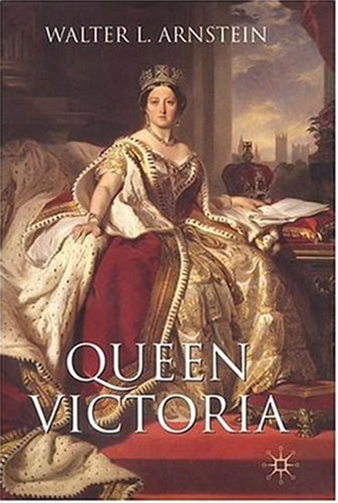biography queen victoria book queen victoria by walter l arnstein reviews discussion