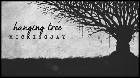 hanging tree the hanging tree mockingjay lyrics