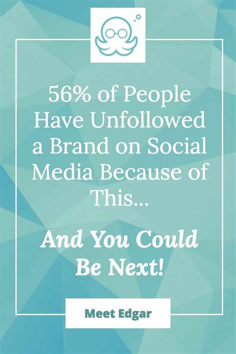 This Could Be Social by 56 Of Unfollowed A Brand On Social Media
