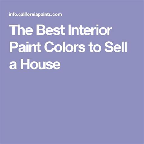 interior paint colors to sell your home 111 best images about home decor on anjelica