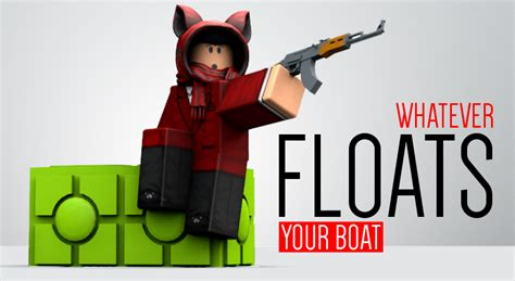 whatever floats your boat pics quenty on twitter quot whatever floats your boat a roblox