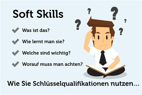 Bewerbungsgesprach Fragen Soft Skills Soft Skills Welche In Der Bewerbung Z 228 Hlen Karrierebibel De