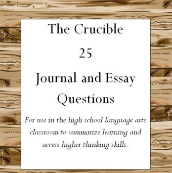 The Crucible Essay Questions by The Crucible 25 Journal And Essay Questions By Mrs Jen Tpt