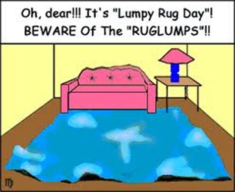 lumpy rug day may 3 2012 lumpy rug day different colored shoe day paranormal day oj day
